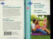 Les Incertitudes D'Un Medecin Suivi De Au Risque D'Aimer (Her Sister'S Child - Heartat Risk) - Couverture - Format classique