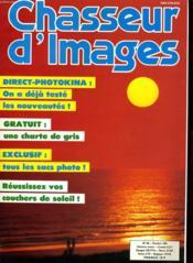 CHASSEUR D'IMAGES , le magazine de l'amateur et du débutant N°86 - DIRECT-PHOTOKINA: ON A DEJA TESTE LES NOUVEAUTES! - GRATUIT: UNE CHARTE DE GROS - EXCLUSIF: TOUS LES SACS PHOTO - REUSSISEZ VOS COUCHERS DE SOLEIL - Couverture - Format classique