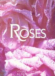 Les Roses - Intérieur - Format classique