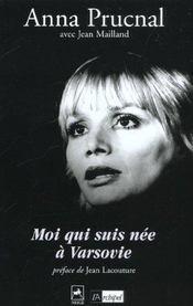 Moi Qui Suis Nee A Varsovie - Intérieur - Format classique