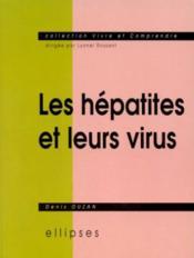 Les Hepatites Et Leurs Virus - Couverture - Format classique