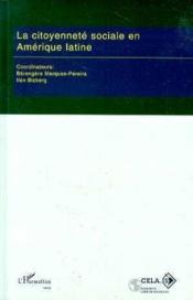 Citoyennete Sociale En Amerique Latine - Couverture - Format classique