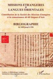 Missions Etrangeres Et Langues Orientales. Bibliograph - Couverture - Format classique