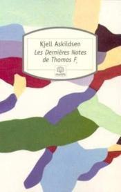 Les dernières notes de Thomas F. - Couverture - Format classique