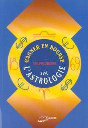 Gagner En Bourse Avec L'Astrologie - Intérieur - Format classique