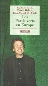 Les partis verts en Europe - Couverture - Format classique