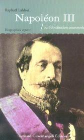 Napoleon Iii Ou L'Obstination Couronnee - Intérieur - Format classique