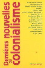 Dernieres nouvelles du colonialisme - Intérieur - Format classique