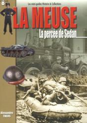 Meuse t.2 ; la percee de sedan - Couverture - Format classique