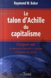 Le talon d'Achille du capitalisme ; l'argent sale et comment renouveler le système d'économie de marché - Intérieur - Format classique