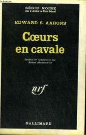 Coeurs En Cavale. Collection : Serie Noire N° 1177 - Couverture - Format classique