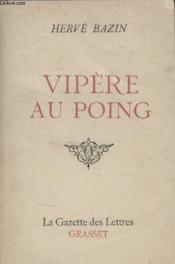 Collection La Gazette Des Lettres. Vipere Au Poing. - Couverture - Format classique