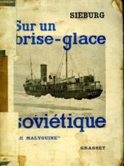Sur Un Brise Glace Sovietique. - Couverture - Format classique