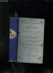 Origines De La Litterature Francaise Du Ix Au Xvii Siecle. Premiere Partie: Prose. - Couverture - Format classique