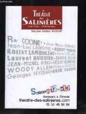 Theatre Des Salinieres. Saison 2012 - 2013. Bordeaux Et Gironde. - Couverture - Format classique