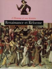 Renaissance et Réforme - Couverture - Format classique