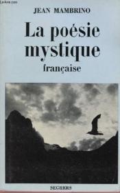 La Poesie Mystique Francaise - Couverture - Format classique