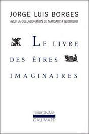 Le livre des êtres imaginaires - Intérieur - Format classique