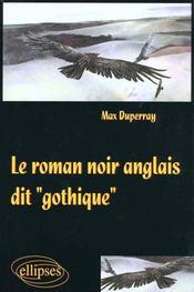 Le Roman Noir Anglais Dit Gothique - Intérieur - Format classique