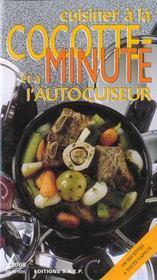 Cuisiner a la cocotte minute - Intérieur - Format classique