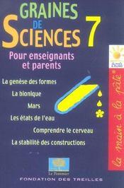 GRAINES DE SCIENCES T.7 ; pour enseignants et parents (édition 2005) - Intérieur - Format classique