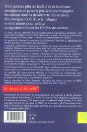 GRAINES DE SCIENCES T.7 ; pour enseignants et parents (édition 2005) - 4ème de couverture - Format classique