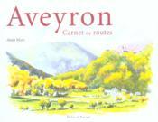 Aveyron ; carnet de routes - Couverture - Format classique