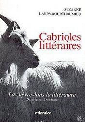 Cabrioles littéraires ; la chèvre dans la littérature - Intérieur - Format classique