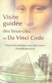 Visite guidee des lieux-cles du da vinci code - Intérieur - Format classique