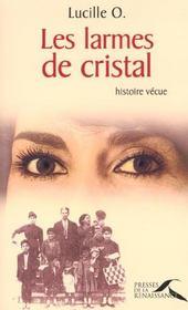 Les larmes de cristal - Intérieur - Format classique