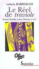 Le reel de traviole artaud, bataille, leiris, michaux et alii - Intérieur - Format classique
