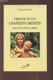 Trente et un chapelets medites - Couverture - Format classique