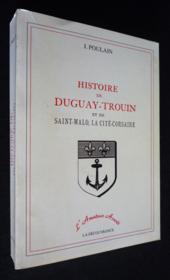 Hisoire De Duguay Trouin Et De St Malo - Couverture - Format classique