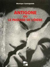 Antigone ou le passage de l'erebe - Intérieur - Format classique