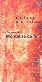 Sagesse De La Monteuse De Film (La) - Intérieur - Format classique