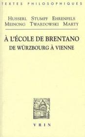 À l'école de Brentano de Würzburg à Vienne - Couverture - Format classique
