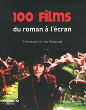 100 films ; du roman à l'écran - Couverture - Format classique