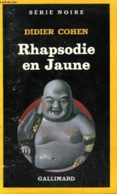 Collection : Serie Noire N° 1960 Rhapsodie En Jaune - Couverture - Format classique