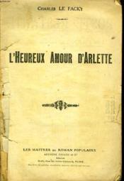 L'Heureux Amour D'Arlette. - Couverture - Format classique