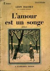 L'Amour Est Un Songe. Collection : Select - Collection N° 38 - Couverture - Format classique