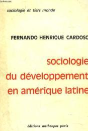 Sociologie Du Developpement En Amerique Latine - Couverture - Format classique