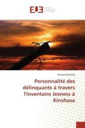 Personnalite des delinquants a travers l'inventaire jesness a kinshasa - Couverture - Format classique