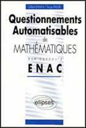 Questionnements Automatisables De Mathematiques Enac 1990-1992 - Intérieur - Format classique