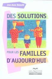 Des Solutions Pour Les Familles Aujourd'Hui - Couverture - Format classique