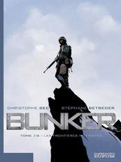 Bunker T.1 ; les frontières interdites - Intérieur - Format classique