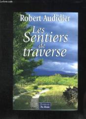 Sentiers De Traverse (Les) - Couverture - Format classique