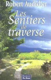 Sentiers De Traverse (Les) - Intérieur - Format classique