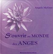 S'ouvrir au monde des anges - Intérieur - Format classique