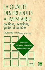 La Qualite Des Produits Alimentaires, 2e Ed. (Collection Staa) - Couverture - Format classique