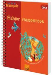 Les Cles Du Francais ; Cm2 ; Fichier Ressources - Couverture - Format classique